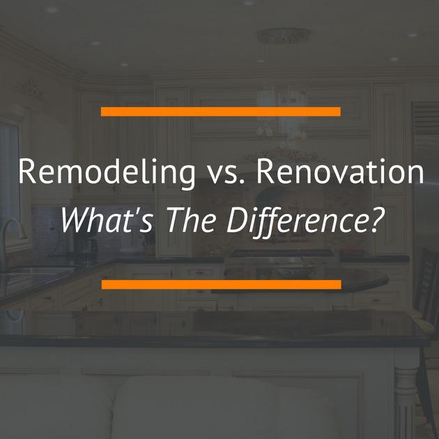 remodeling vs renovation